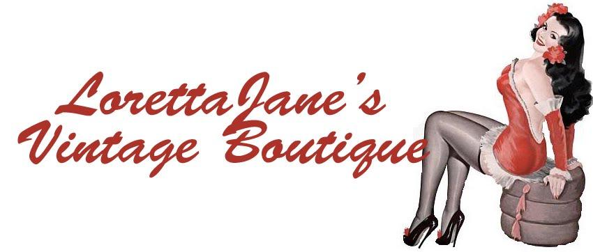 Loretta Jane's Vintage Boutique
