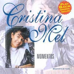 Cristina Mel - Momentos - (Playback) 1998