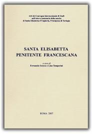 Santa Elisabetta PATRONA dell'Ordine Francescano Secolare e di tutti i Terziari francescani