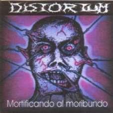 "DESCARGA: DISTORTUM ""MORTIFICANDO AL MORIBUNDO"" (1999 - CHUBUT - ARGENTINA)"