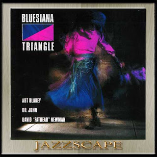 Art Blakey, Fathead Newman & Dr John - 1990 - Bluesiana Triangle