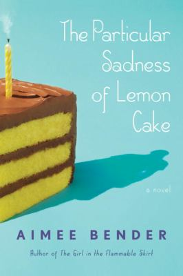 Particular Sadness Of Lemon Cake Reviews