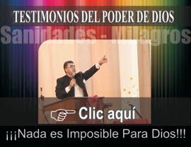 AQUÍ TESTIMONIOS DEL PODER DE DIOS EN ACCIÓN