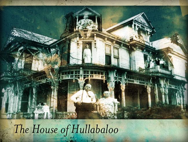 House of Hullabaloo