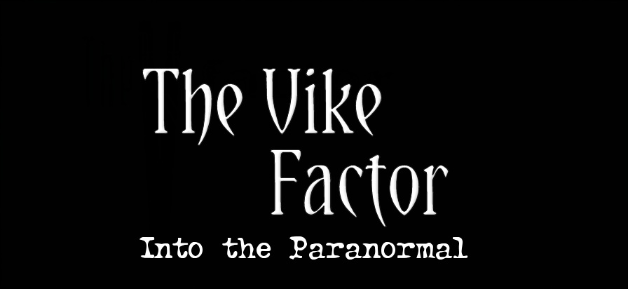 Brian Vike, The Vike Factor (Into The Paranormal)