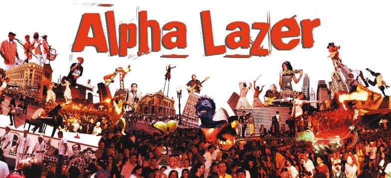 Alpha Lazer: você sempre antenado!