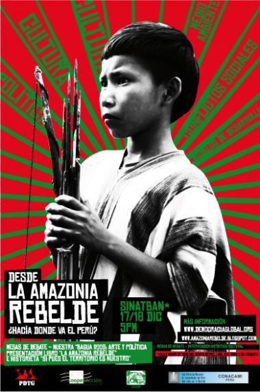 DESDE la AMAZONIA REBELDE ¿Hacía donde va el Perú?