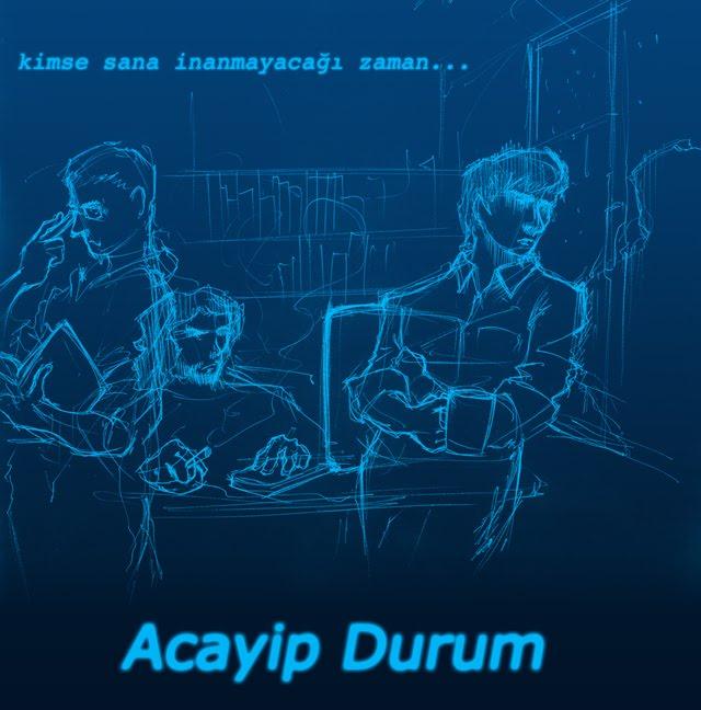 Acayip Durum