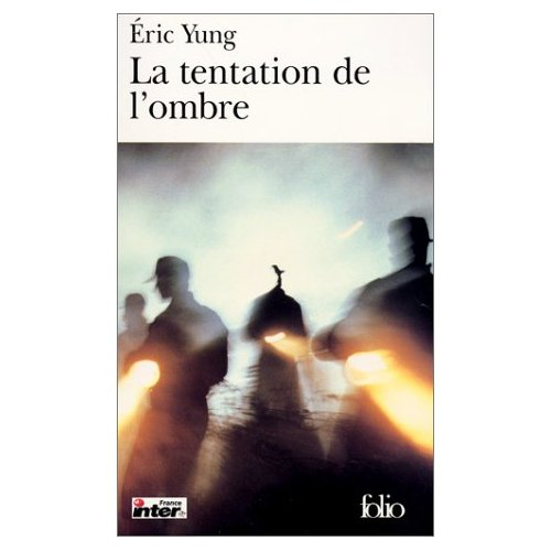LA TENTATION DE L&#39;OMBRE