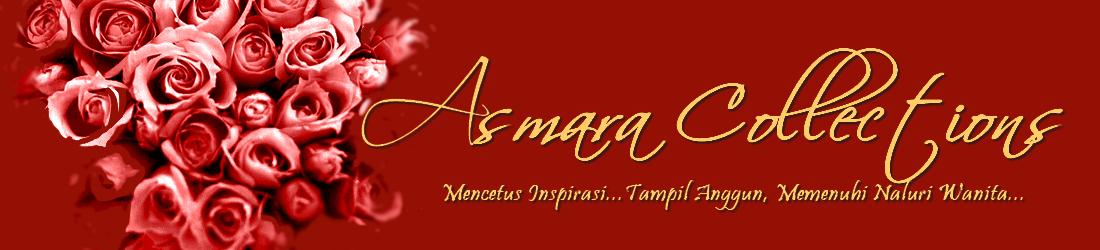 ASMARA COLLECTIONS
