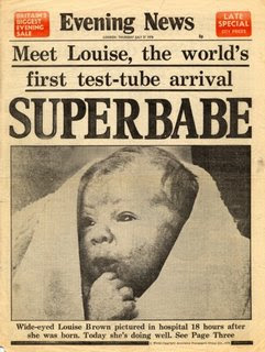 Louise Joy Brown -- first test tube baby