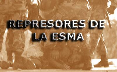 Listado represores de la ESMA