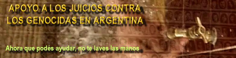 APOYO A LOS JUICIOS CONTRA LOS GENOCIDAS EN ARGENTINA