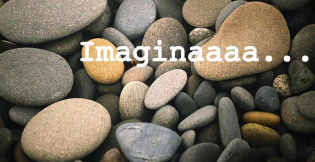 Imaginaaaa...