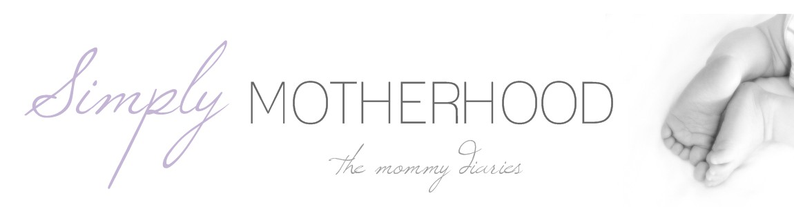 Simply Motherhood - the mommy diaries