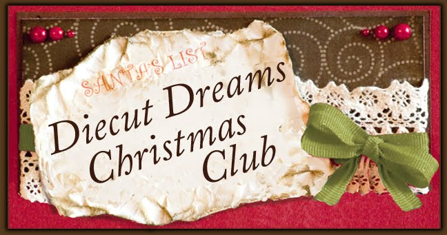 Die Cut Dreams Christmas Club