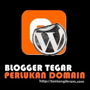 Blogger Tegar Perlukan Domain