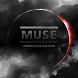 Pochette Muse Neutron Star Collision (Love is Forever)