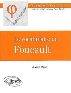 Le vocabulaire de Foucault