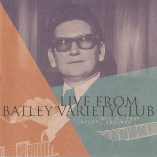 Roy Orbison - Live From Batley Variety Club