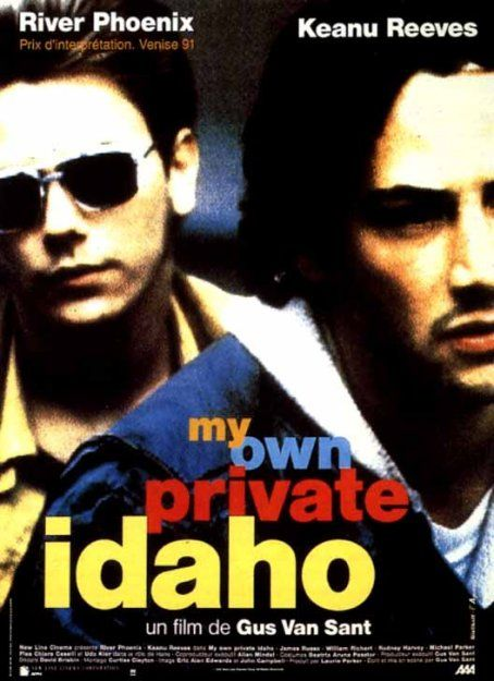 my own private idaho ver2 And a gay one, to boot … which places me somewhere between the Drama Queens ...