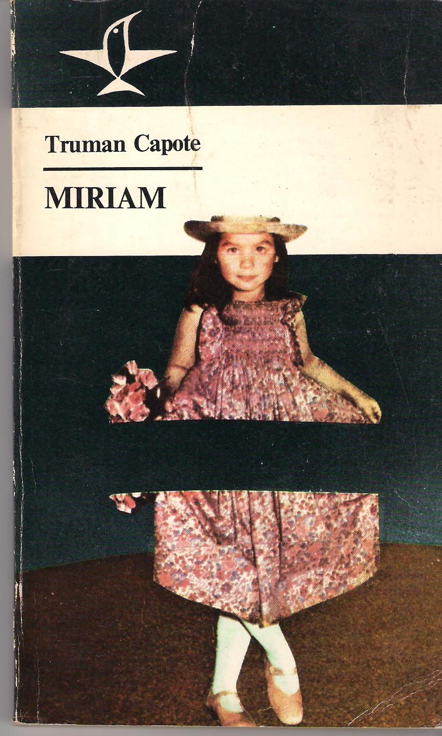 miriam by truman capote Miriam is a short story written by truman capote, originally published in june 1945 in mademoiselle magazine first edition in solo book form was published in 1981 under the title miriam.