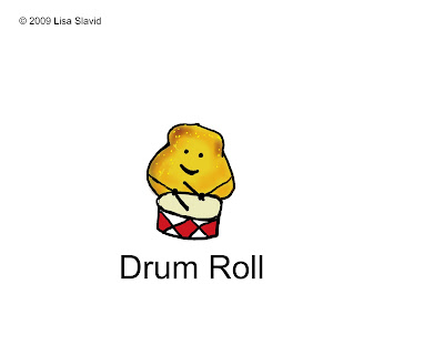 http://3.bp.blogspot.com/_ijhFXB-BybQ/SnufMjkLgBI/AAAAAAAAAJ4/r3bfg2i_vgU/s400/drum+roll.jpg