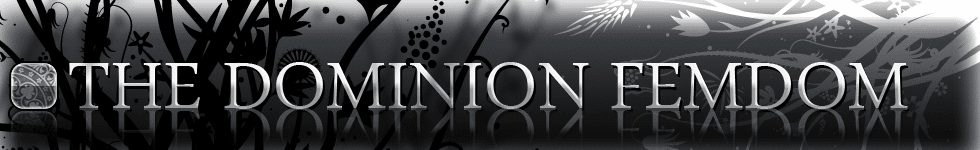 The Dominion Femdom
