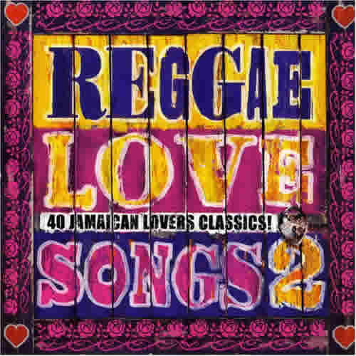 Reagge Love Songs 2