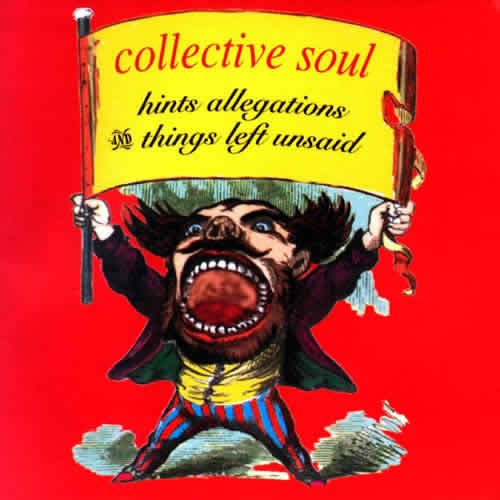 Shine - Collective Soul - Hints, Allegations & Things Left Unsaid (1993)