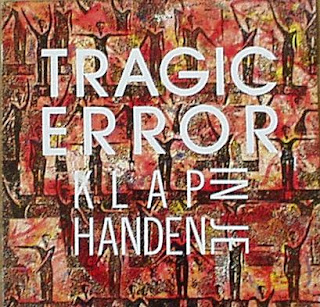 Tragic Error - Klap In Je Handen, Maxi-Single