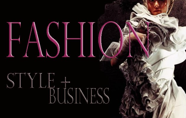 Fashion Style + Business