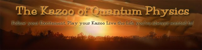 The Kazoo of Quantum Physics