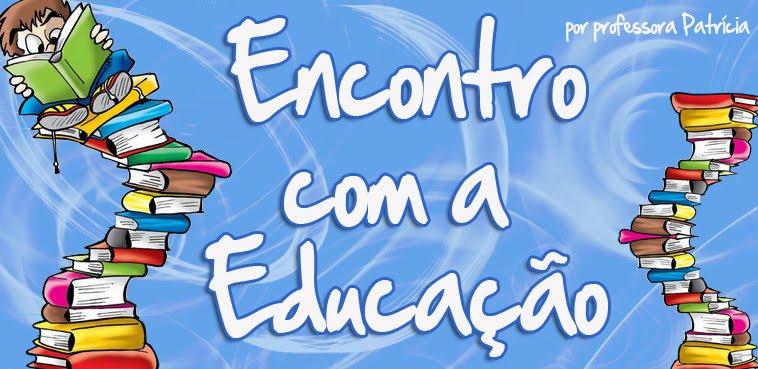 Encontro com a educação