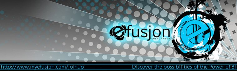 Efusjon Energy Club  ::  Discover the Possibilities of the Power of 3!