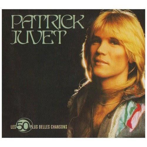 Patrick Juvet - Faut Pas Rêver