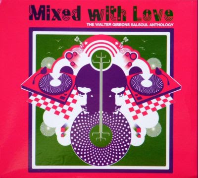 WALTER GIBBONS - (2004) MIXED WITH LOVE  THE WALTER GIBBONS SALSOUL ANTHOLOGY