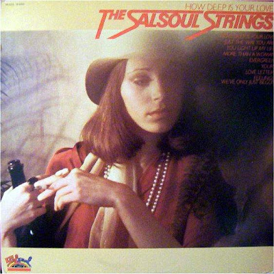 THE SALSOUL STRINGS – (1978) HOW DEEP IS YOUR LOVE
