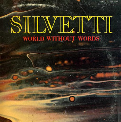 SILVETTI - (1976) WORLD WITHOUT WORDS