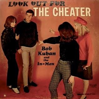 Bob Kuban The In Men The Cheater