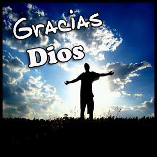 http://3.bp.blogspot.com/_ivXT6p0EnS8/TTguw6w3GRI/AAAAAAAADv4/0B0SWRsW_2k/s400/gracias-a-dios.jpg