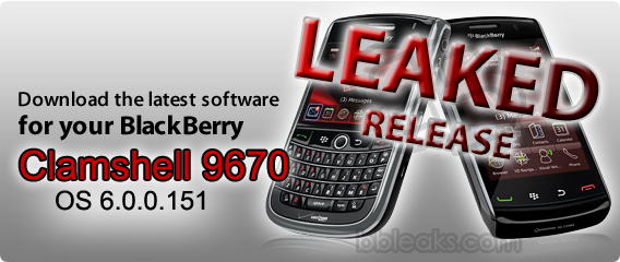 Leaked: BlackBerry Clamshell 9670 OS 6.0.0.151