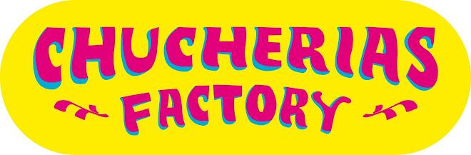 Chucherias Factory