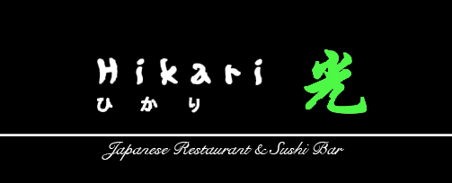 Hikari, for your Japanese and Korean Cuisine.