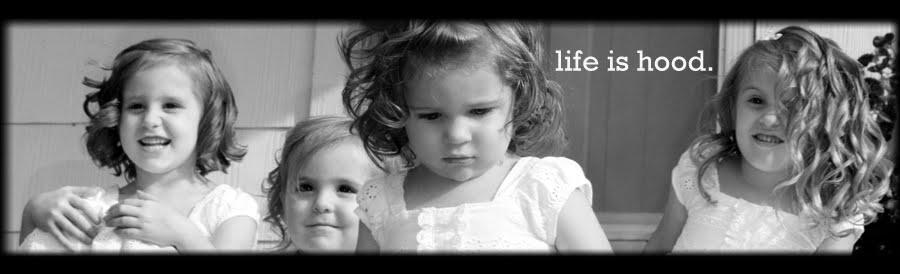 Life is Hood
