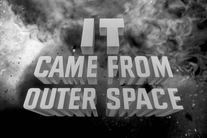 The celluloid highway it came from outer space 1953 for The thing that came from outer space