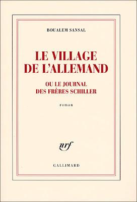 Boualem Sansal : Le village de l'Allemand ou le journal des frères Schiller