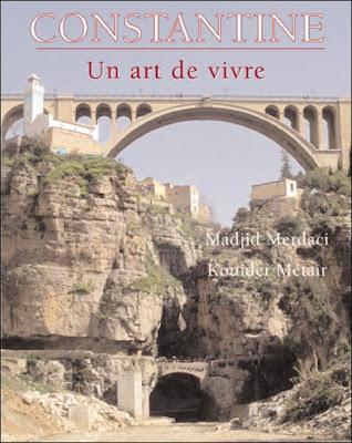Constantine : citadelle des vertiges : MADJID MERDACI