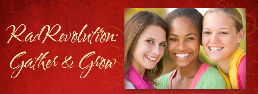 RadRevolution: Gather & Grow