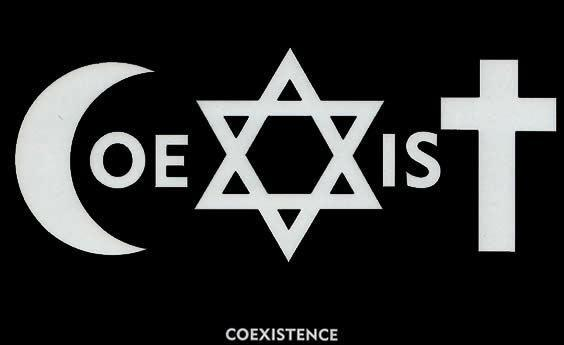 Challenge everything: Judaism AND Christianity AND Islam.